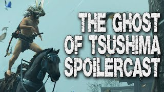 The Ghost of Tsushima Pure Platinum Spoilercast/Review (GigaBoots Podcast Network)