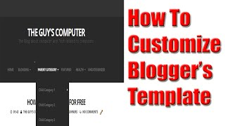 how to customize blogger template (Blogging 2016)