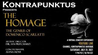Kontrapunktus presents THE HOMAGE: The Genius of Domenico Scarlatti