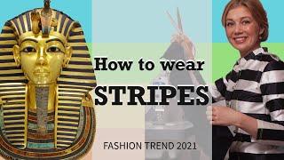 Fashion trend How to wear STRIPES. Evening & cocktail dress. Breton shirt.Tutankhamen and Cleopatra