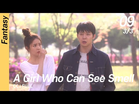 [CC/FULL] A Girl Who Can See Smell EP09 (3/3) | 냄새를보는소녀