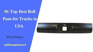 Top 6 Best Roll Pans for Trucks in USA – Best Car Products 2018