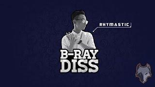 [Lyric HD] B-Ray Diss - Rhymastic