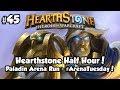 Hearthstone Paladin Arena Run - LEEROY! | Hearthstone Half Hour Episode #45