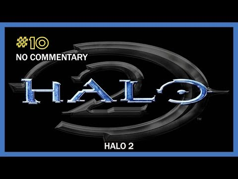 Halo 2 Walkthrough - Mission 10 (Sacred Icon) HD 1080p XB No Commentary