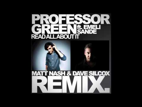 PROFESSOR GREEN FT. EMELI SANDE - READ ALL ABOUT IT (MATT NASH & DAVE SILCOX REMIX)