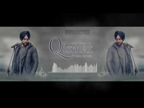 Qismat Ammy Virk Feat Hard3l3ctro  Karan   Deep Remix  320 KBPS Vedio
