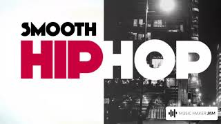 Smooth Hip Hop 6