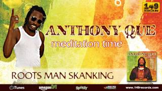 "ANTHONY QUE ""Roots Man Skanking"" (149 Records) - OFFICIAL VIDEO"