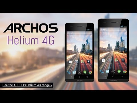 """Archos 50 Helium, 5"""" 720p 4G LTE MSM8926 for $249/229€, 45 Helium 4.5"""" FWVGA for $199"""