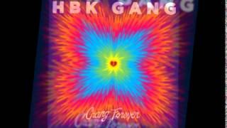 HBK Gang Quit Cattin INSTRUMENTAL