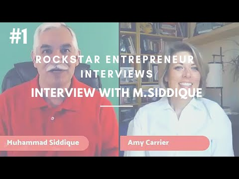 EPISODE 1: Amy Carrier Interviews Rockstar Entrepreneurs: Muhammad Siddique