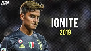 Paulo Dybala - Ignite | Skills & Goals 2018/2019 | HD