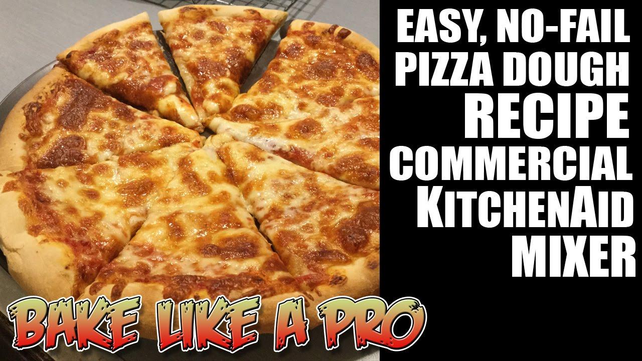 NO FAIL Pizza Dough Recipe Double Batch In Commercial