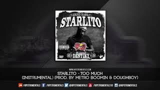 Starlito - Too Much [Instrumental] (Prod. By Metro Boomin & Doughboy) + DL via @Hipstrumentals