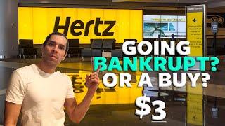 Is Hertz  Htz  Going Bankrupt Or A Good Buy At 3 Bucks?
