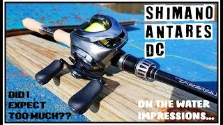 2016 SHIMANO ANTARES DC ON THE WATER IMPRESSIONS: DID I EXPECT TOO MUCH? mp3