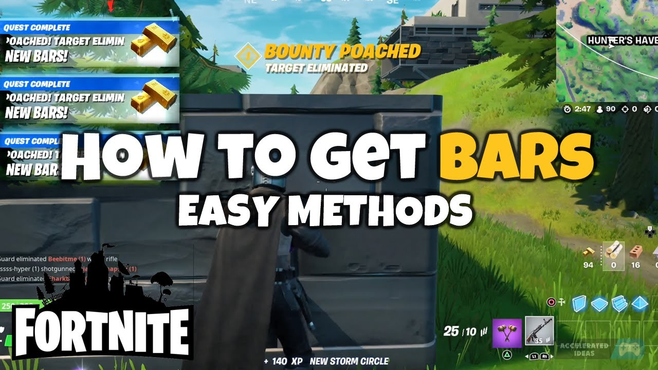 "Fortnite ""How to Get Bars"" FAST & EASY Methods"
