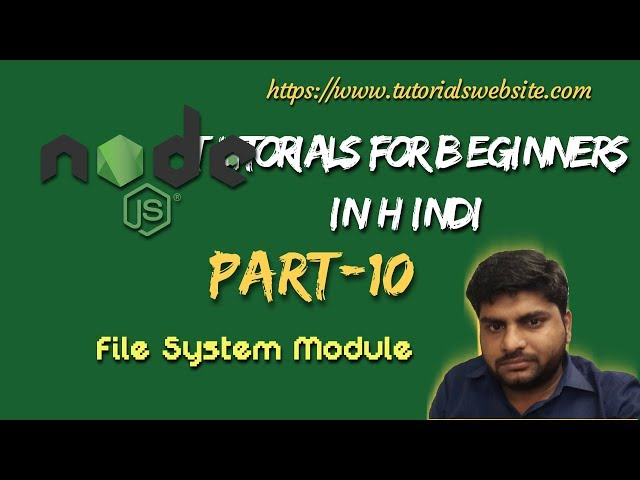 Node.js Tutorials for beginners in hindi | File System Module in node.js | Part-10