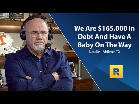 We Are $165,000 In Debt And Have A Baby On The Way