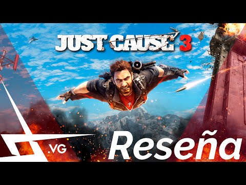 Reseña Just Cause 3 (PS4 / ONE / PC) - XOver TV