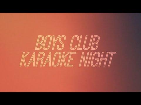 BOYS CLUB -  KARAOKE NIGHT