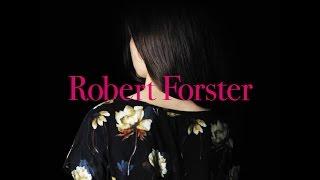 Robert Forster - A Poet Walks