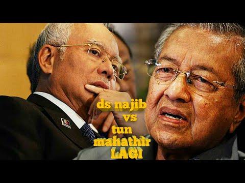 Najib vs mahathir lagi