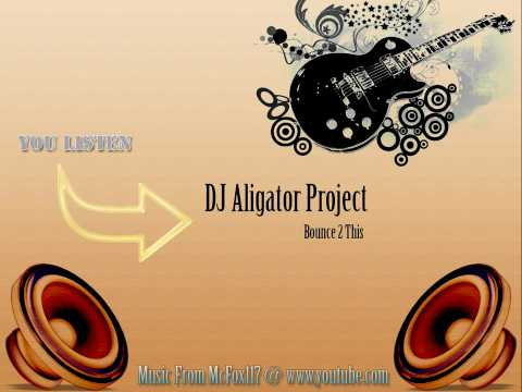 Music video Dj Aligator - Bounce 2 This