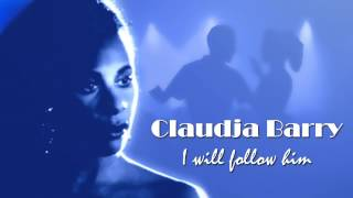 "Claudja Barry - I will follow him (12"" version)"