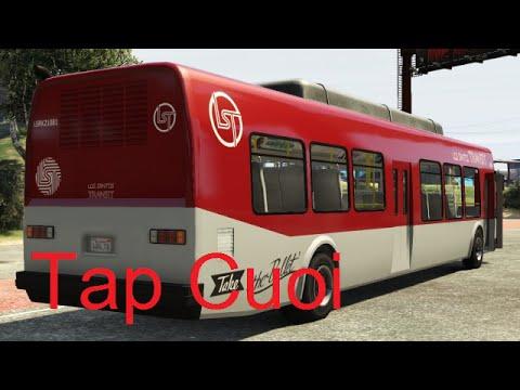 Làm Tài Xế Xe Bus Phương Trang Trong GTA V Tập Cuối Chiến Xe Cuối Cùng - ThanhTrungGM