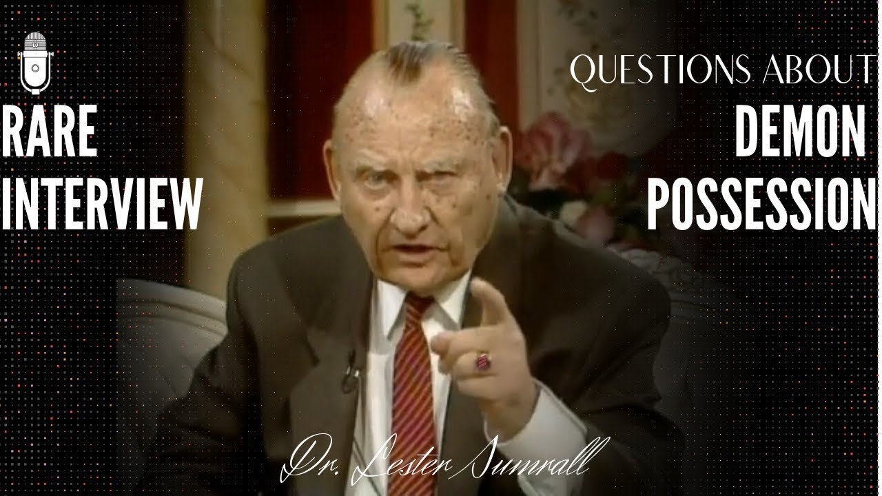 RARE Interview with Dr. Lester Sumrall on Demon Power