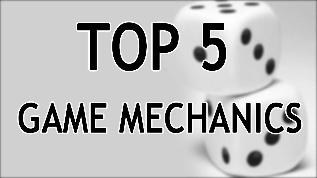 Top 5 Game Mechanics   TALKIN TABLE TOP