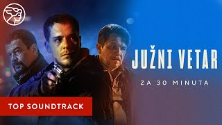 "Originalna muzika iz filma ""Južni vetar"" 