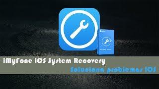 [Tutorial iDevice] Repara tu iPhone congelado (DFU, Recovery, etc) [iMyFone iOS System Recovery]