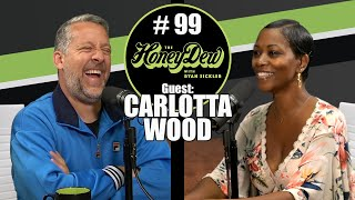 HoneyDew Podcast #99 | Carlotta Wood