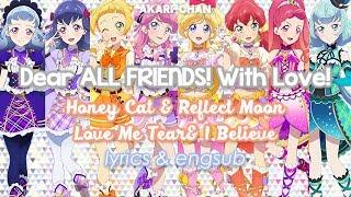 Download Mp3  Lyrics & Engsub  Dear All Friends! With Love! - Aikatsu Friends!