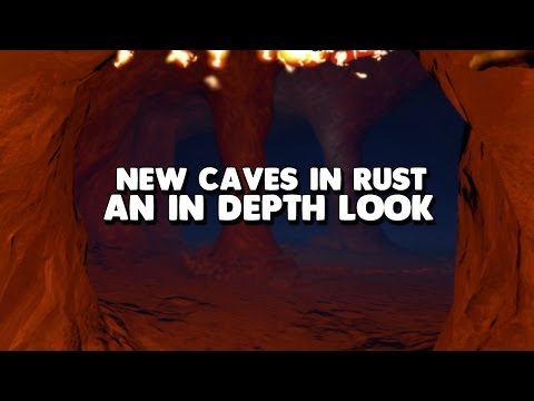 Rust's New Cave System - An In Depth Look
