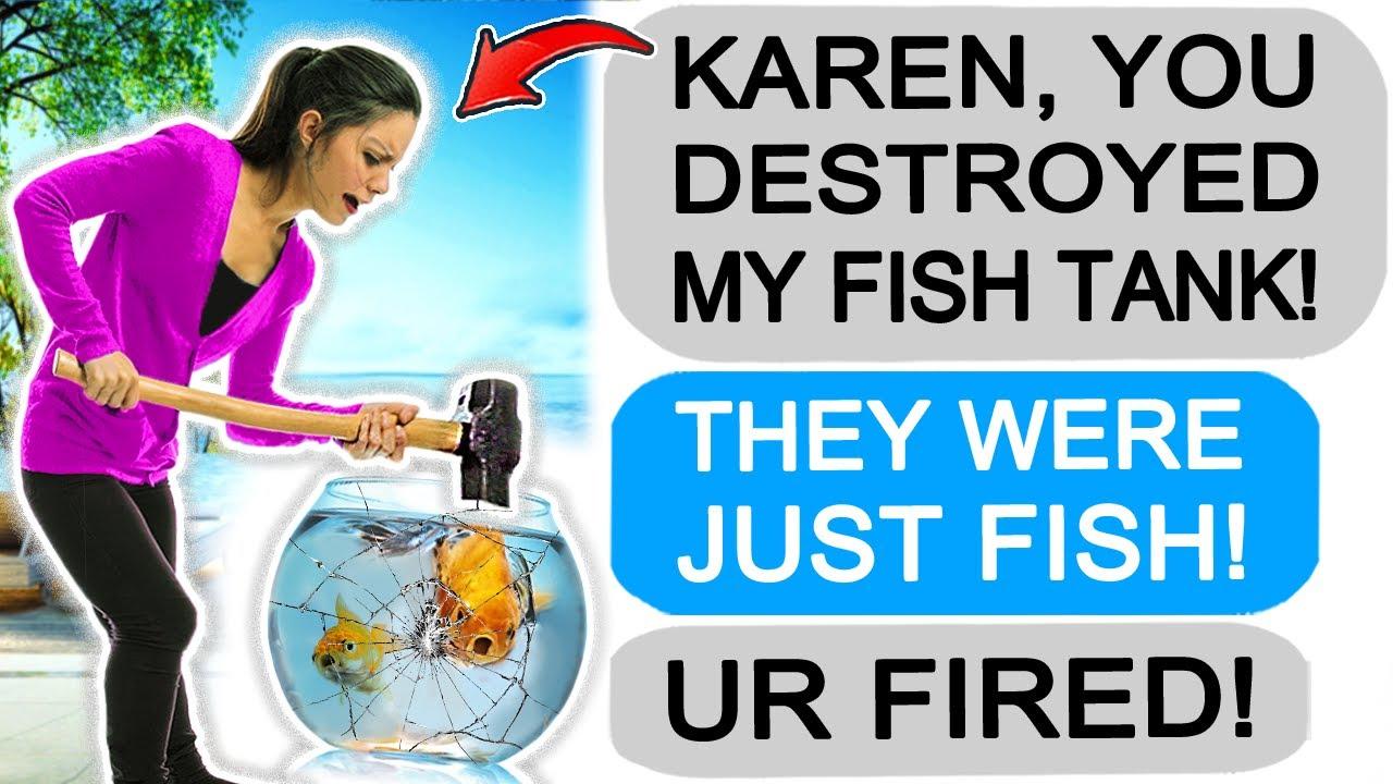 Karen DESTROYED my Fish Tank so I FIRED her! r/Entitledparents
