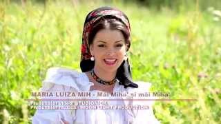 Maria Luiza Mih   Mai Miha' si mai Miha'