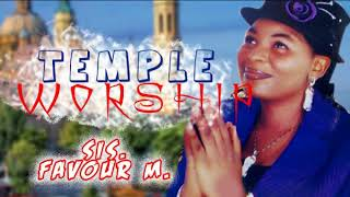 Sis. Favour M.- Temple Worship 2018 Christian Music Nigerian Gospel Songs.mp3