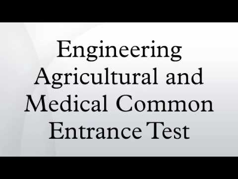 Engineering Agricultural and Medical Common Entrance Test