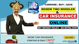 How to  Renew Car insurance online |  Best car insurance‎ | Policybazaar 2019