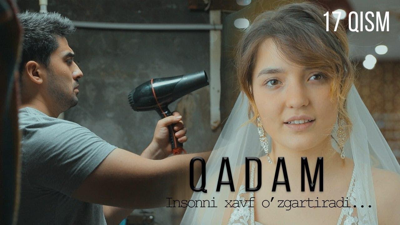 Qadam (o'zbek serial) | Кадам (узбек сериал) 17-qism