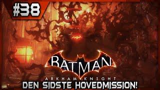 [Dansk| Batman: Arkham Knight (PS4) | Episode 38: DET SANDE MARERIDT!