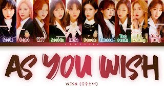 WJSN As You Wish Lyrics (우주소녀 이루리 가사) [Color Coded Lyrics/Han/Rom/Eng]