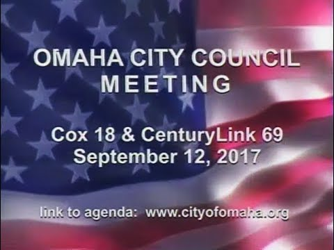 Omaha Nebraska City Council Meeting, September 12, 2017