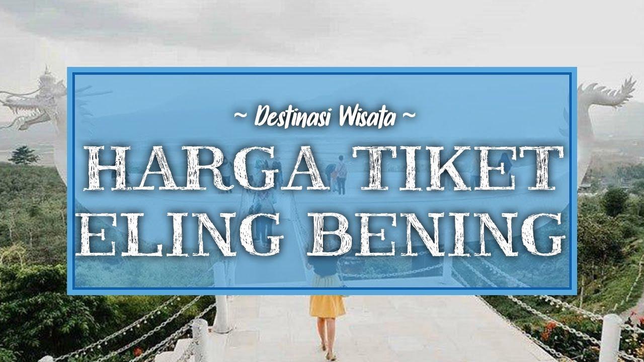 Harga Tiket Masuk Eling Bening Semarang Lengkap dengan Informasi Jam Buka