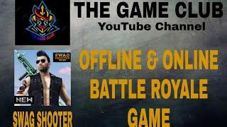 SWAG SHOOTER -  OFFLINE & ONLINE  BATTLE  ROYALE  GAME