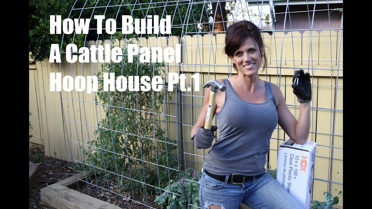 How I Built a DIY Cattle Panel Hoop House - Part 1